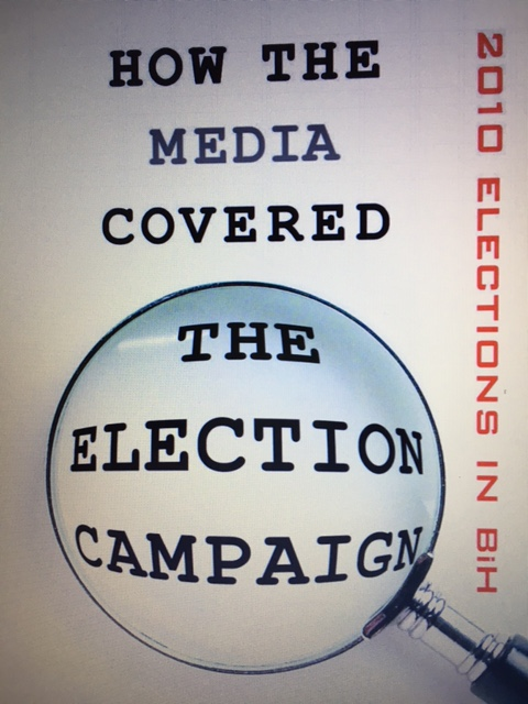 Election 2010: HOW THE MEDIA COVERED THE ELECTION CAMPAGNE