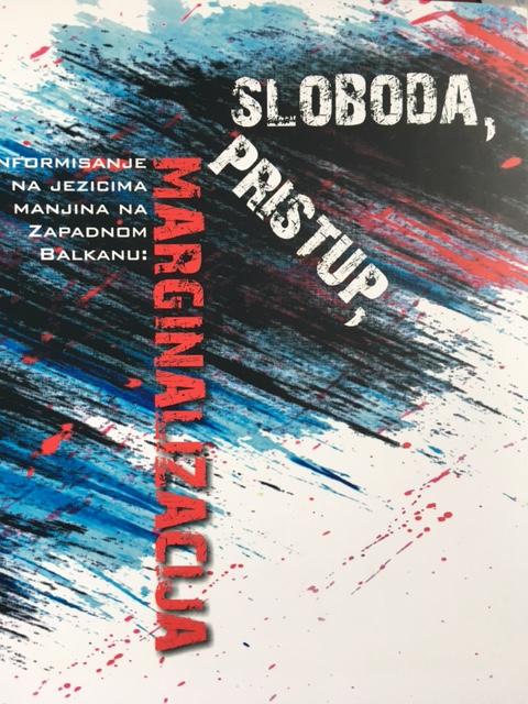 Informisanje na jezicima manjina na zapadnom Balkanu – SLOBODA, PRISTUP,MARGINALIZACIJA